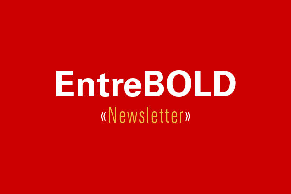 EntreBOLD: August Edition